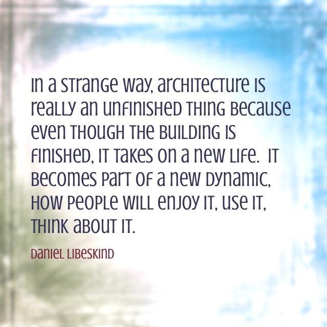 Daniel Libeskind Quote