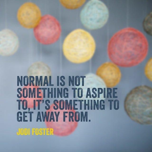 Jodi Foster Quote