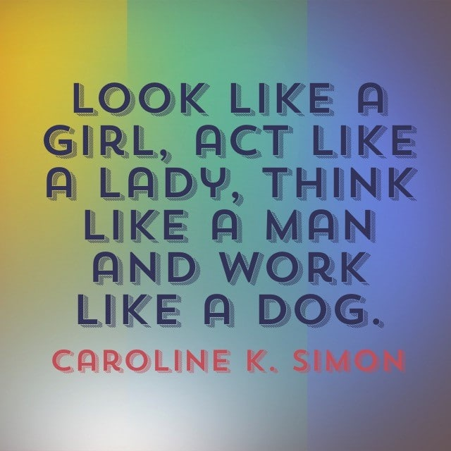 Caroline K Simon Quote